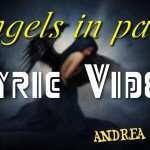 "Lyric Video di ""Angels in pain"""